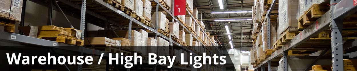 High Bay and Warehouse Lighting